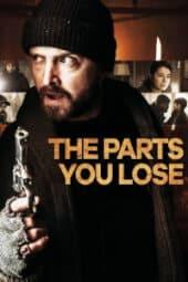 The Parts You Lose izle