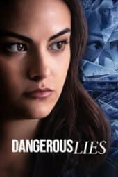 Dangerous Lies izle