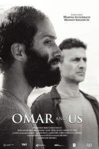 Omar ve Biz izle