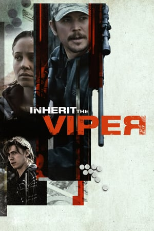 Inherit the Viper izle