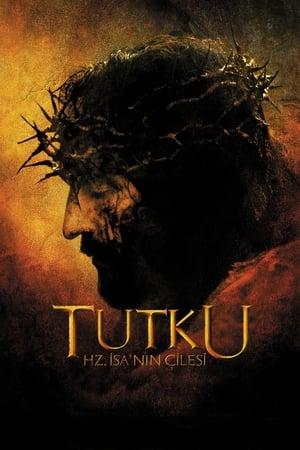 Tutku – Hz. İsa'nın Çilesi